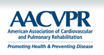 The American Association for Cardiovascular and Pulmonary Rehabilitation (AACVPR)
